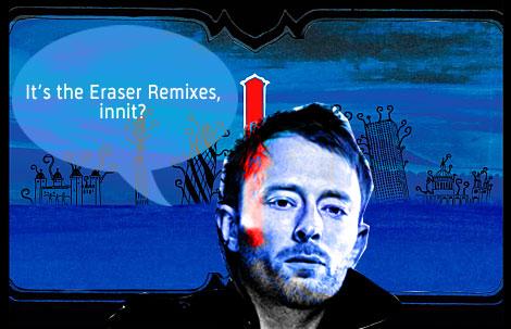 Eraser Remixes
