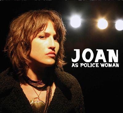 Joan as Policewoman
